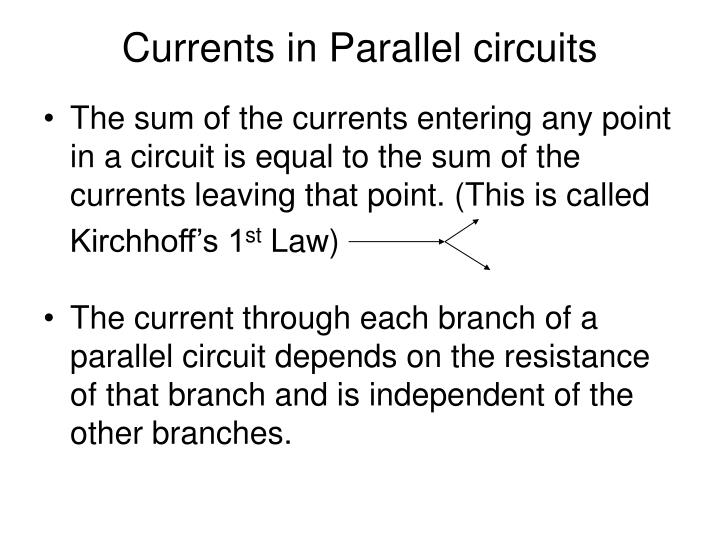 Currents in Parallel circuits