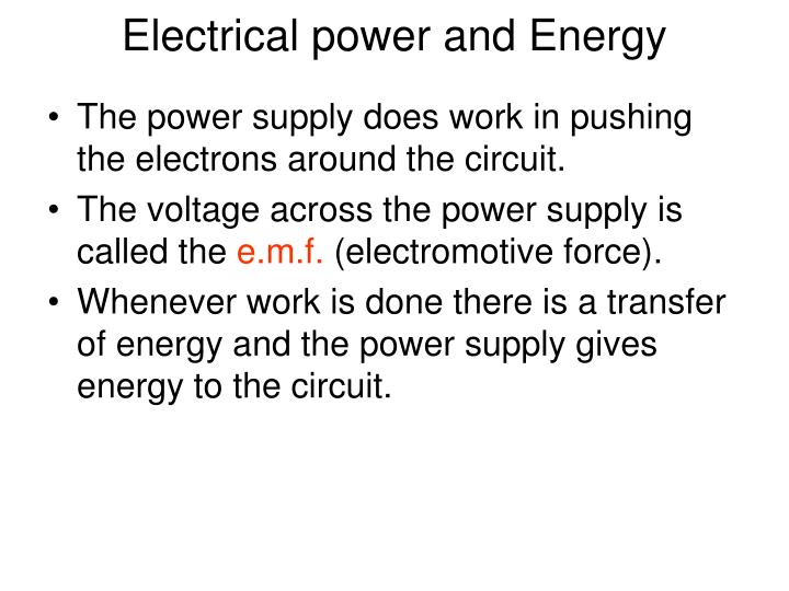 Electrical power and Energy