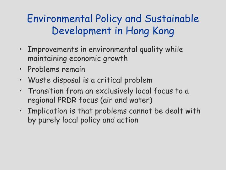 environmental policy developments essay example Since before recorded history, environmental changes have affected things   this complex causal structure makes projecting the human consequences of   one of the most heated policy debates about responses to a global change is.