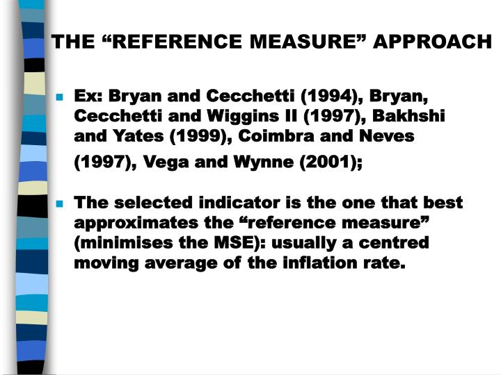 """THE """"REFERENCE MEASURE"""" APPROACH"""