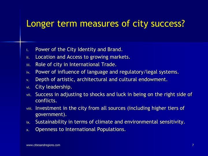 Longer term measures of city success?