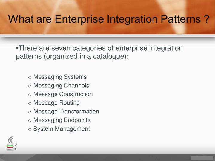 There are seven categories of enterprise integration patterns (organized in a catalogue)
