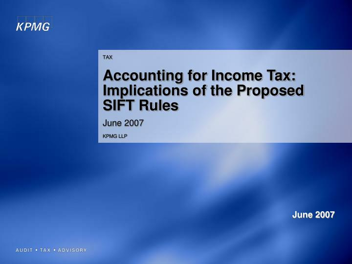 PPT - TAX Accounting for Income Tax: Implications of the