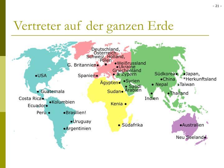 Vertreter auf der ganzen Erde