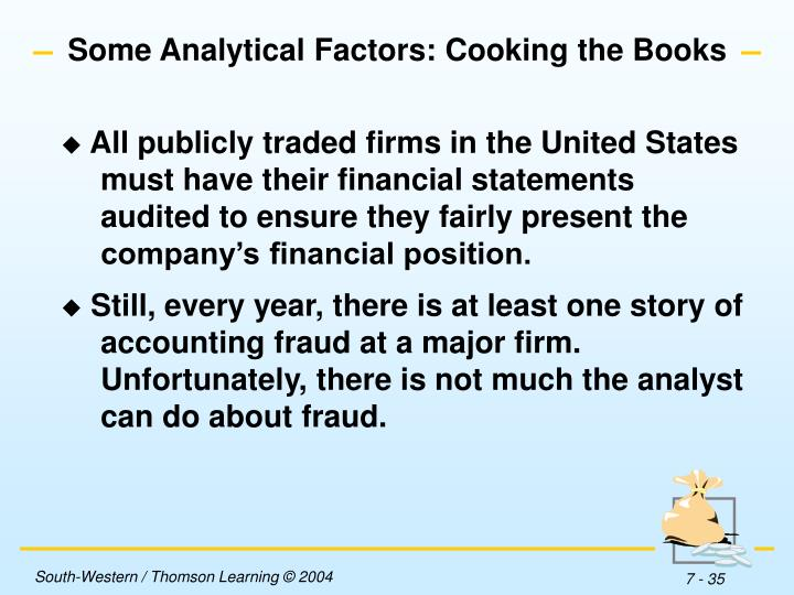 Some Analytical Factors: Cooking the Books