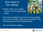 give value to your money