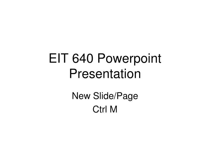 eit 640 powerpoint presentation n.