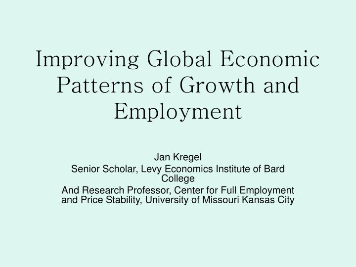 improving global economic patterns of growth and employment n.