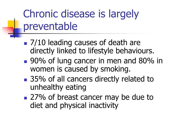 Chronic disease is largely preventable