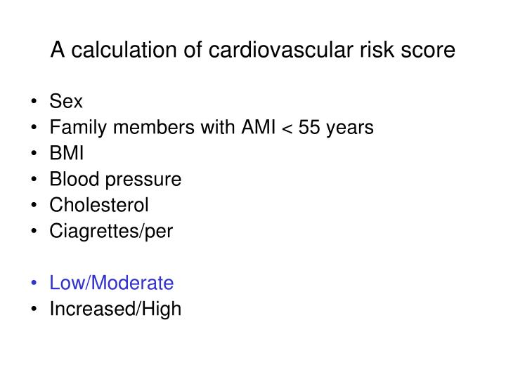 A calculation of cardiovascular risk score