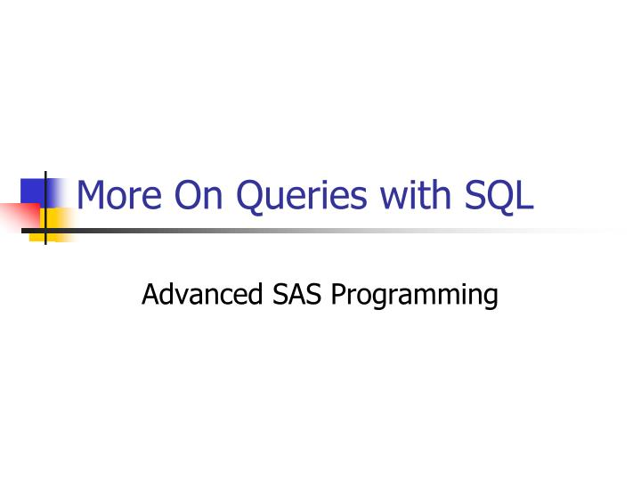 More on queries with sql