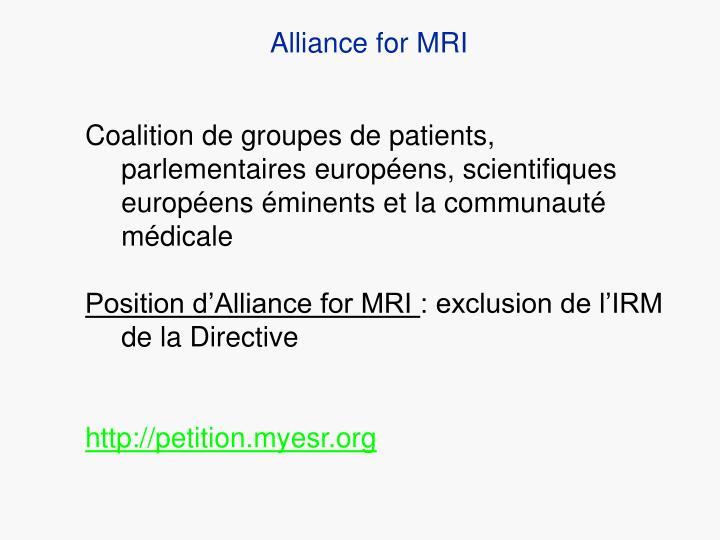 Alliance for MRI