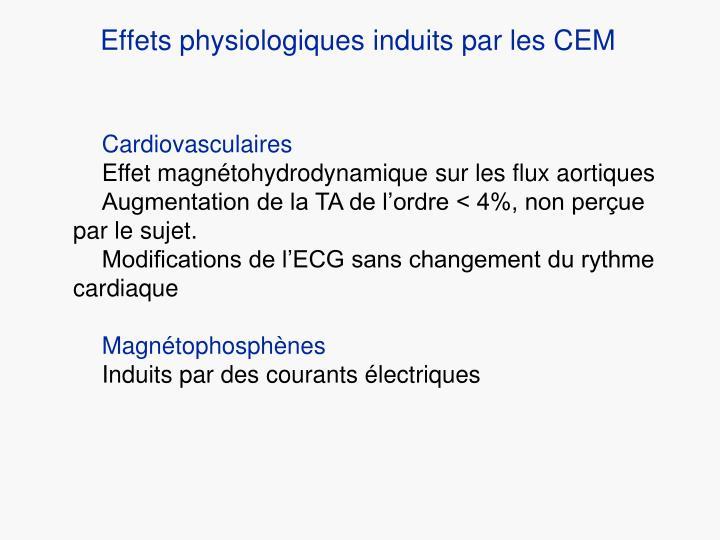Effets physiologiques induits par les CEM