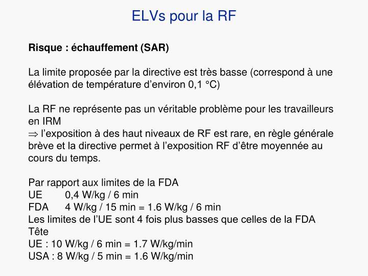 ELVs pour la RF