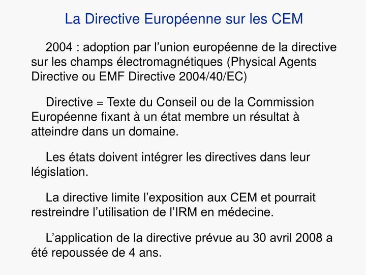 La Directive Européenne sur les CEM