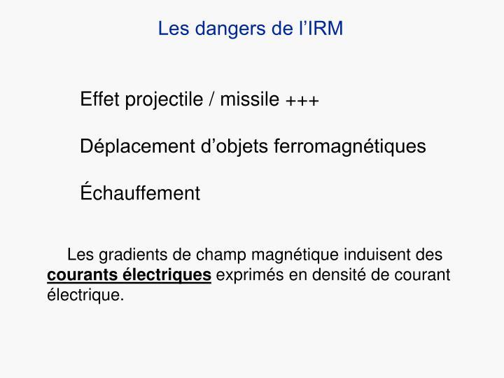 Les dangers de l'IRM