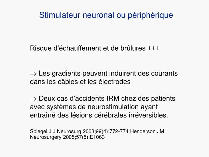 Stimulateur neuronal ou périphérique