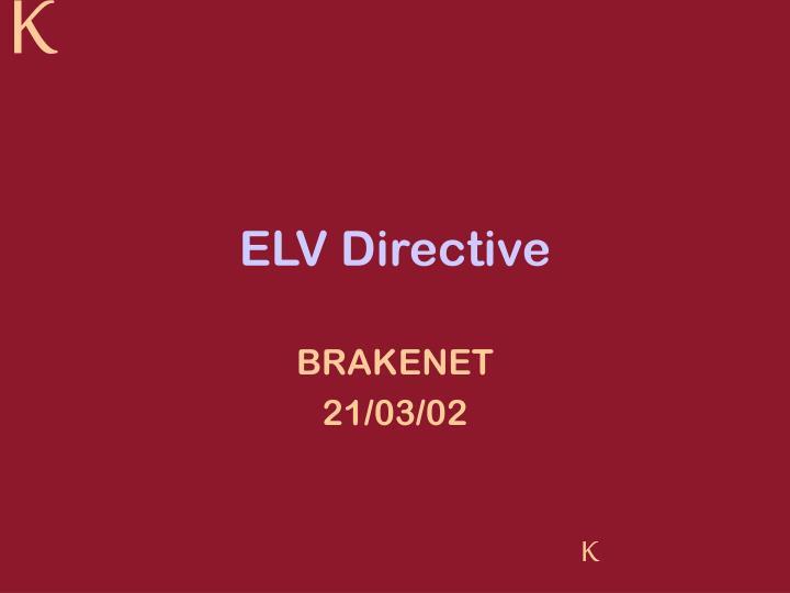 elv directive n.