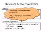 sketch and recovery algorithm
