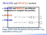 praline and muscle method