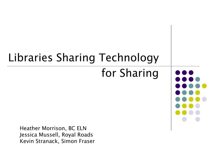 libraries sharing technology for sharing n.