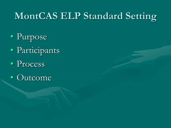 MontCAS ELP Standard Setting