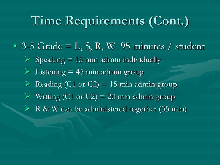 Time Requirements (Cont.)