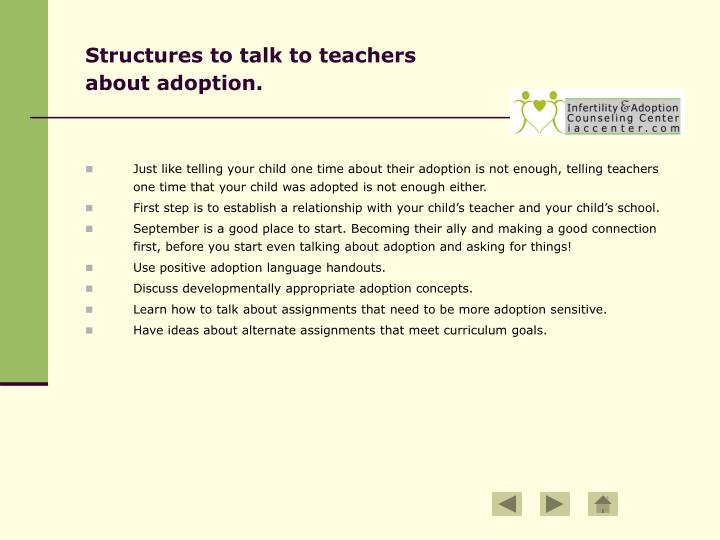 Structures to talk to teachers about adoption.
