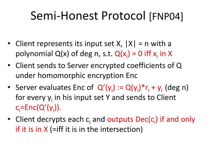 Semi-Honest Protocol