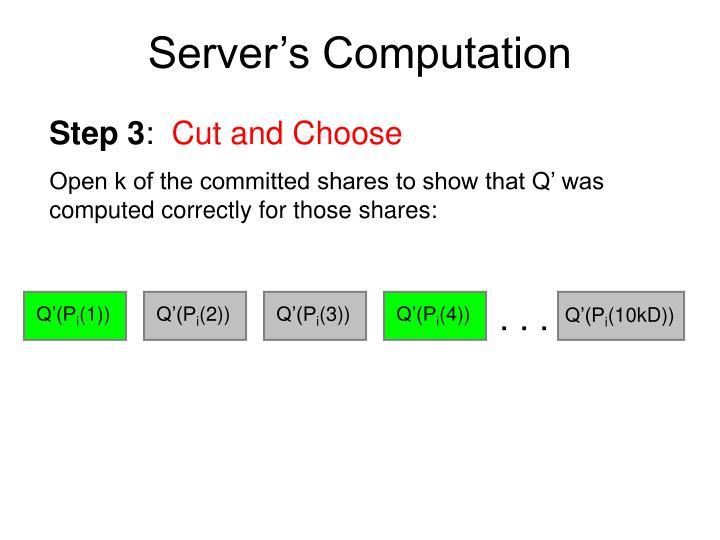 Server's Computation