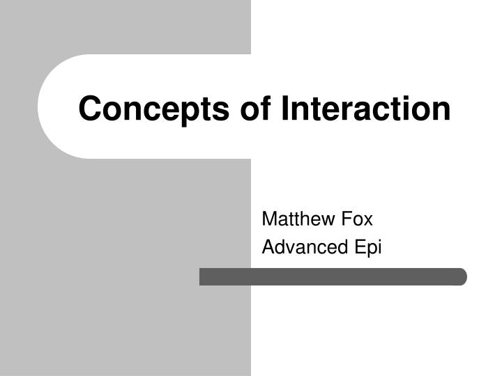 concepts of interaction n.