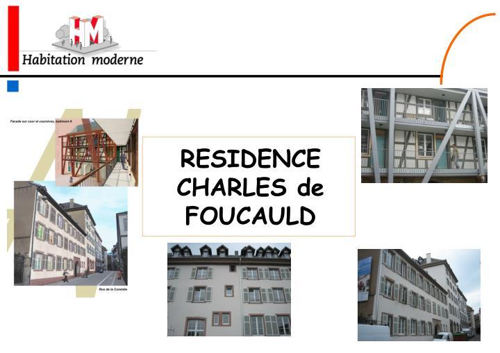 RESIDENCE CHARLES de FOUCAULD