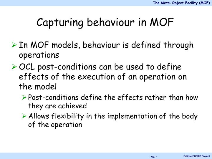 Capturing behaviour in MOF