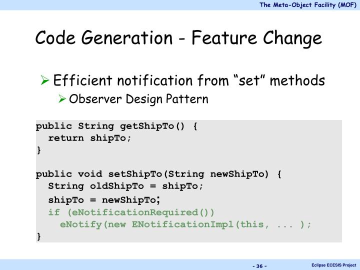 Code Generation - Feature Change