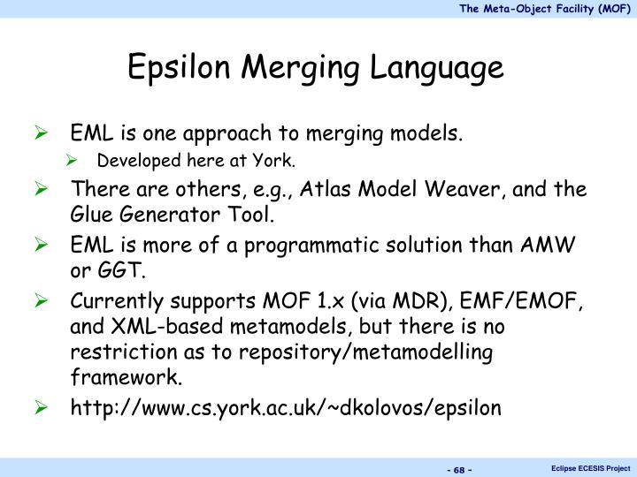 Epsilon Merging Language