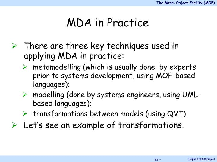 MDA in Practice