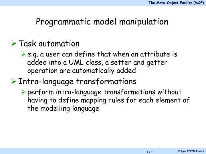 Programmatic model manipulation