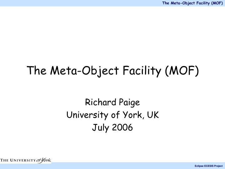 The meta object facility mof