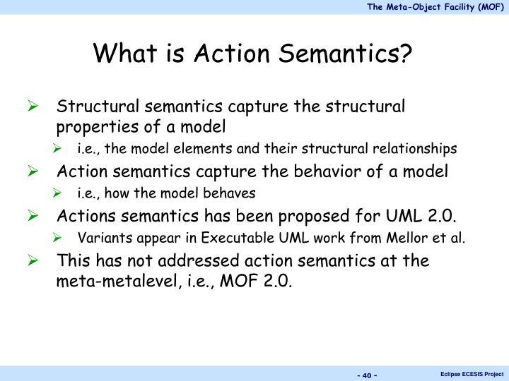 What is Action Semantics?