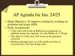 ap agenda for jan 24 25