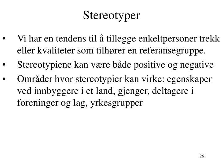 Stereotyper