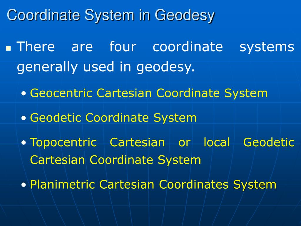 PPT - Coordinate Systems in Geodesy PowerPoint Presentation