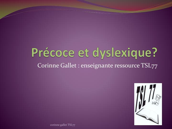 pr coce et dyslexique n.