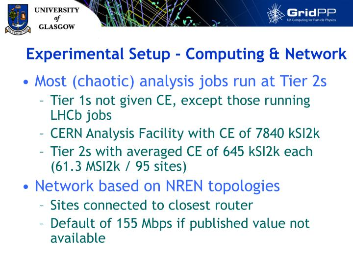 Experimental Setup - Computing & Network