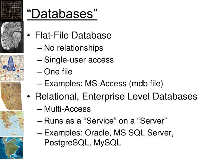"""Databases"""
