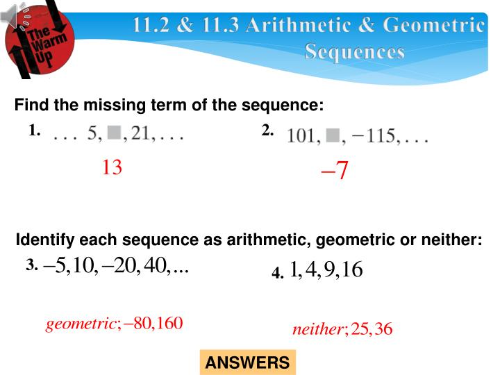PPT - 11.2 & 11.3 Arithmetic & Geometric Sequences PowerPoint Presentation  - ID:3294495