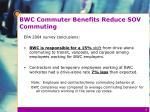 bwc commuter benefits reduce sov commuting