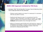 more bwc approach validated by trb study