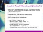 snapshot texas children s hospital houston tx