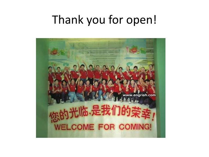 Thank you for open!